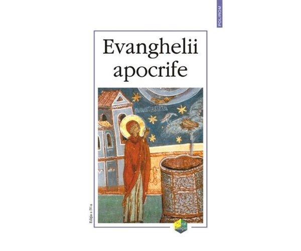 EVANGHELII APOCRIFE ED IV (CARTONAT)