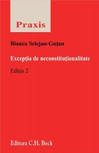 EXCEPTIA DE NECONSTITUT ITUTIONALITATE. ED. 2