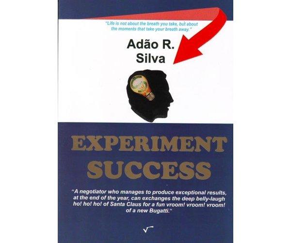 Experiment Succes, Adao R. Silva