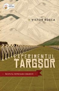 Experimentul Targsor - Victor Rosca