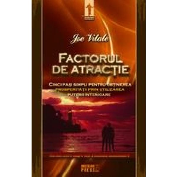 Factorul de atractie, Joe Vitale