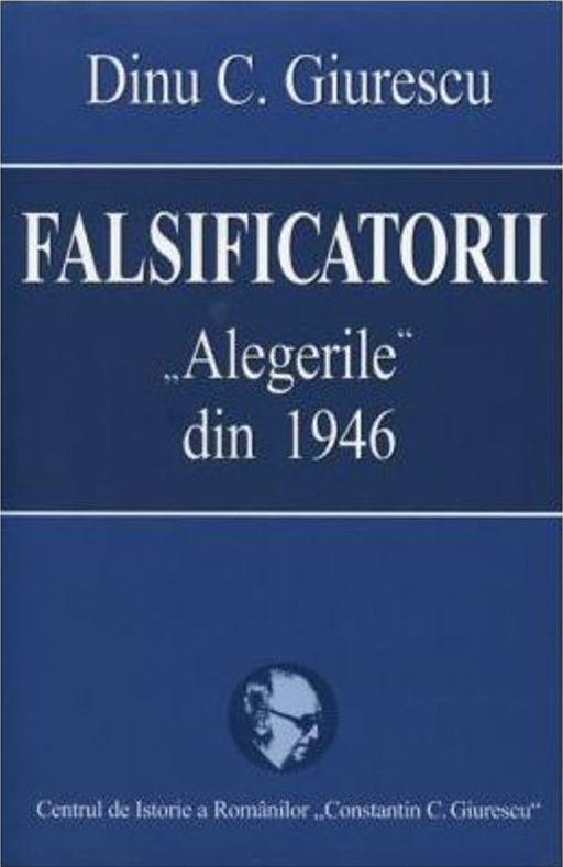FALSIFICATORII- ALEGERI LE DIN 1946