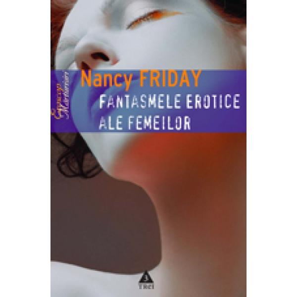 Fantasmele erotice ale femeilor, Nancy Friday