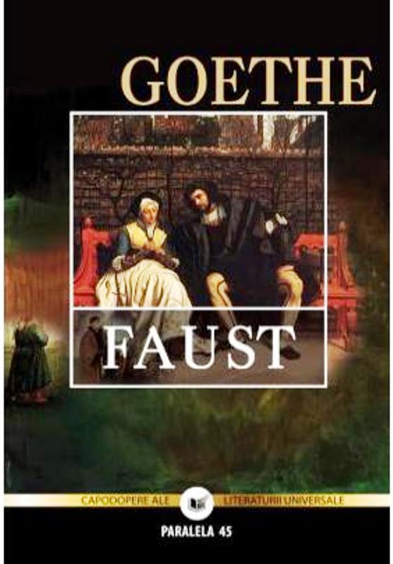 Faust editia 3 - Johann Wolfgang Von Goethe