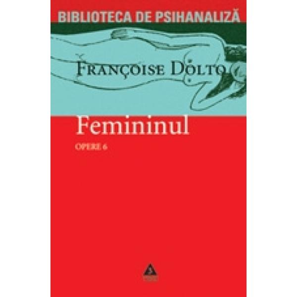 FEMININUL.OPERE 6 .