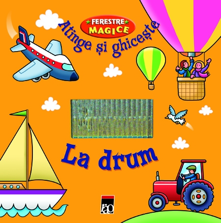 FERESTRE MAGICE - LA DRUM