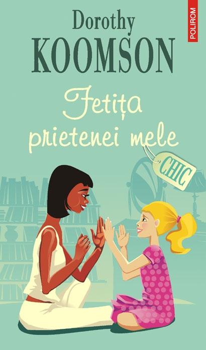 FETITA PRIETENEI MELE - CHIC