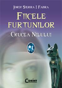 CRUCEA NILULUI (FIICELE FURTUNILOR, VOL 2)