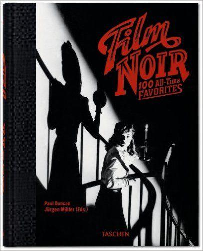 FILM NOIR, 100 ALL-TIME FAVORITES