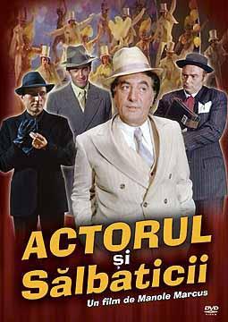 ACTORUL SI SALBATICII - FILME DE COLECTIE