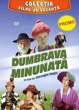 DUMBRAVA MINUNATA - FILME DE VACANTA