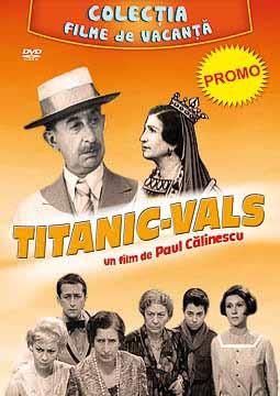 TITANIC VALS - FILME DE VACANTA