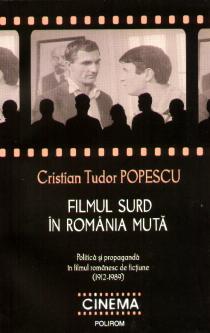 FILMUL SURD IN ROMANIA MUTA - REPRINT