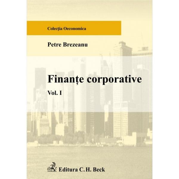 FINANTE CORPORATIVE VOL 1 - BREZEANU
