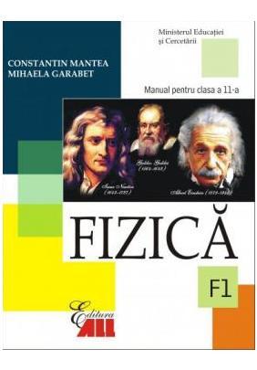 FIZICA F1. MANUAL CLASA XI