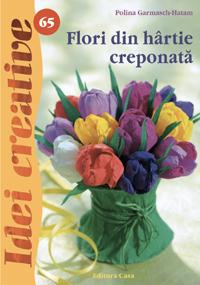 FLORI DIN HARTIE CREPONATA - IDEI CREATIVE NR. 65
