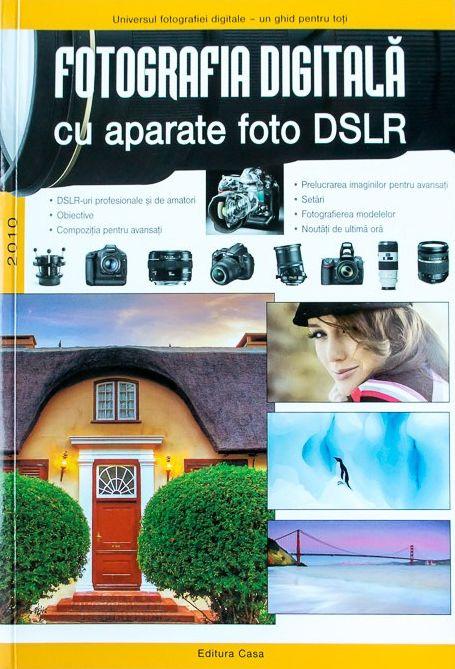 Fotografia digitala cu aparate foto DSLR - Enczi Zoltan, Richard Keating