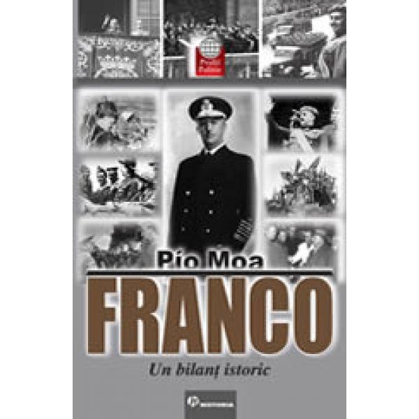 Franco, Un bilant istoric, Pio Moa