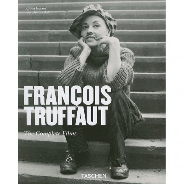 Truffaut: The Complete Films of France's Favorite Director,  Robert Ingram