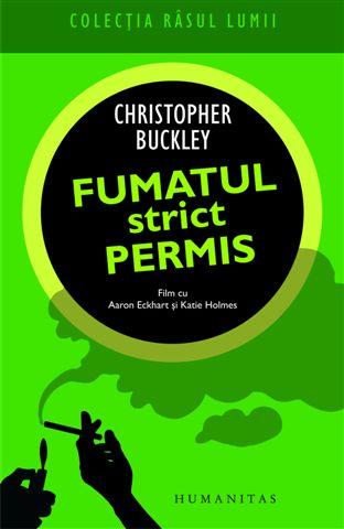 FUMATUL STRICT PERMIS .
