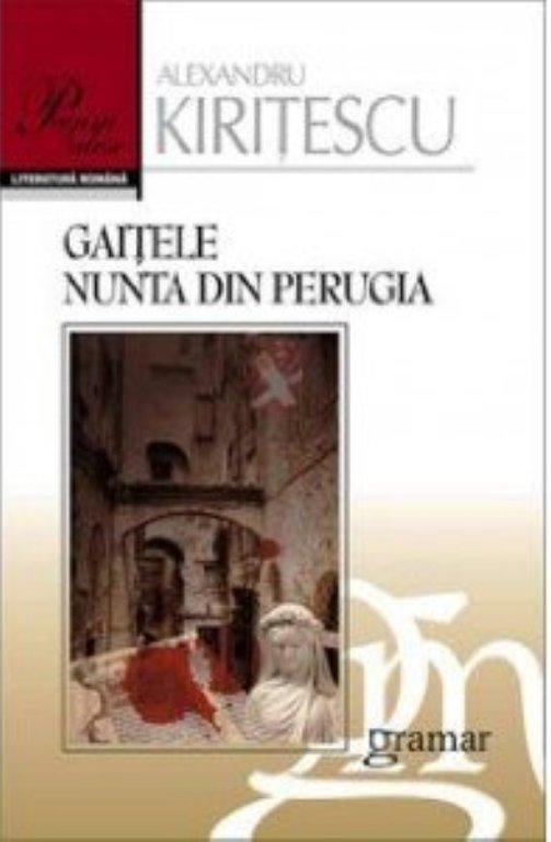 Gaitele: nunta din Perugia (reeditare) - Kiritescu Alexandru