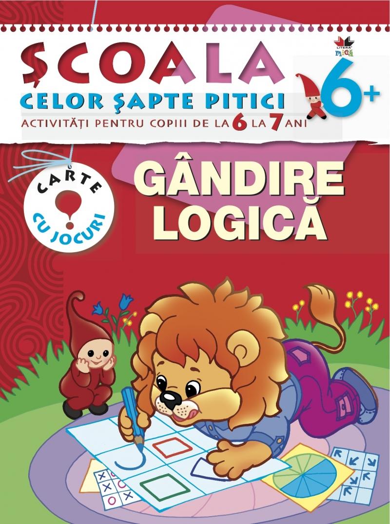 GANDIRE. LOGICA 6-7 ANI EDITIA 2