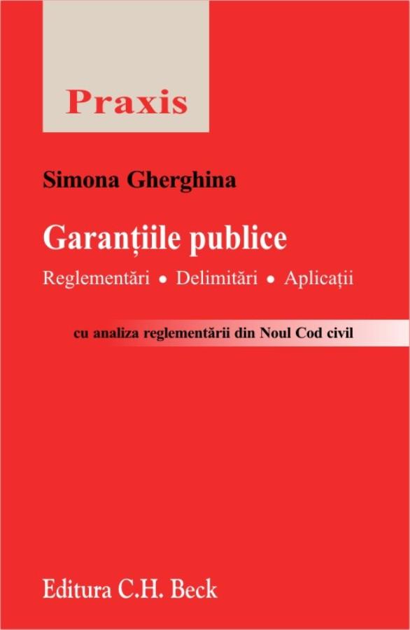 GARANTIILE PUBLICE, REGLEMENTARI. DELIMITARI. APLICATII