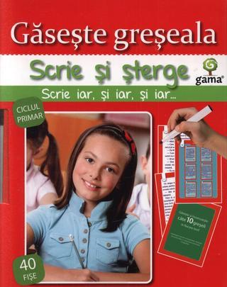 GASESTE GRESEALA - SCRIE SI STERGE