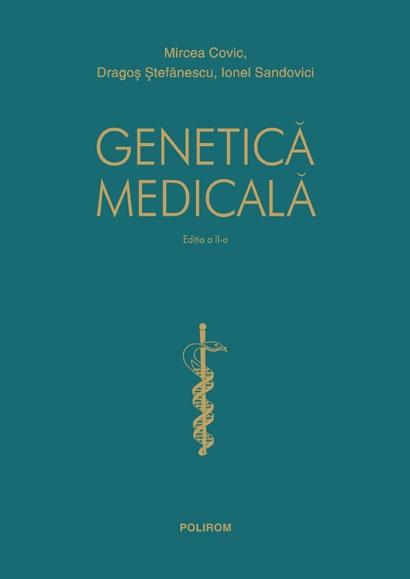 GENETICA MEDICALA EDITIA 2