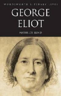 George Eliot - Mathilde Blind