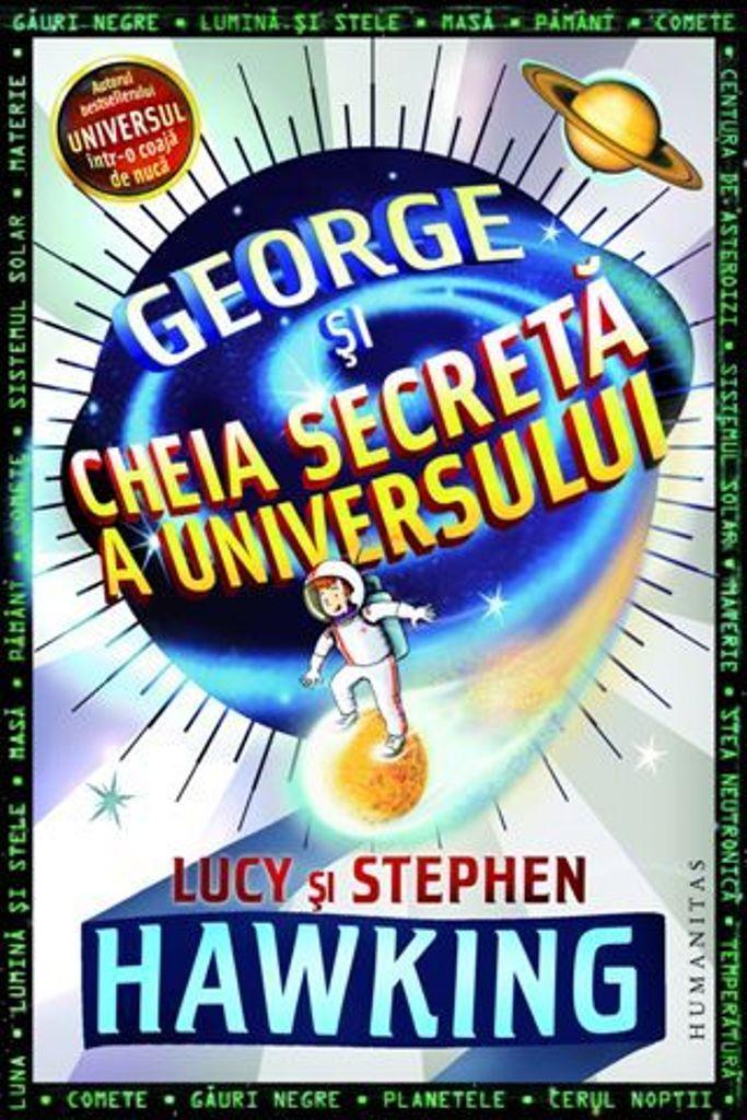 GEORGE SI CHEIA SECRET A A UNIVERSULUI
