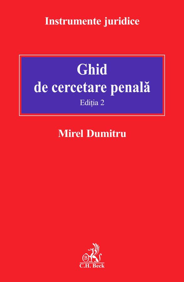 GHID DE CERCETARE PENALA EDITIA 2