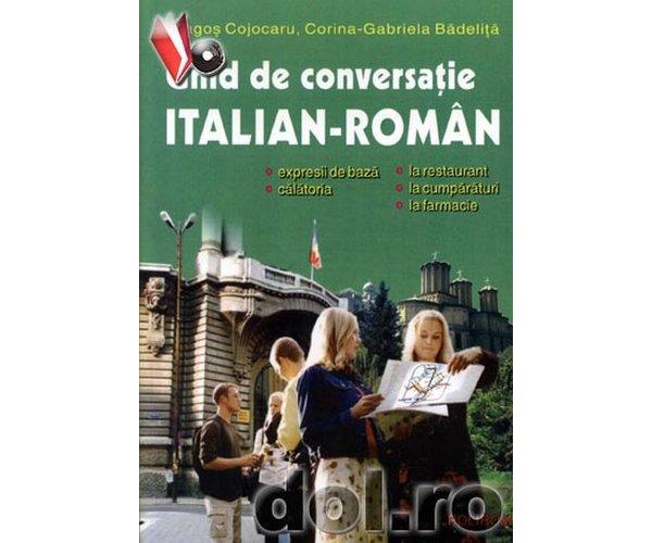 GHID DE CONVERSATIE ITALIAN-ROMAN