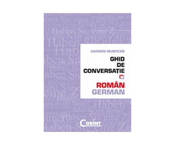 GHID DE CONVERSATIE ROMAN-GERMAN