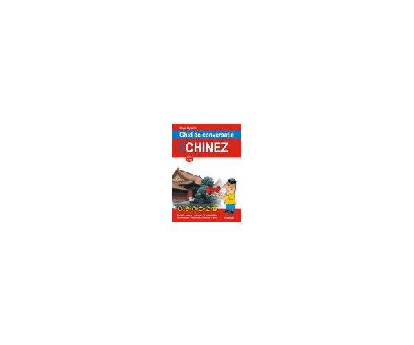 GHID DE CONVERSATIE ROMAN-CHINEZ EDITIA 2