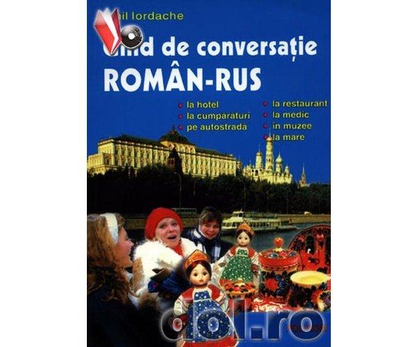 GHID DE CONVERSATIE ROMAN-RUS REEDITARE