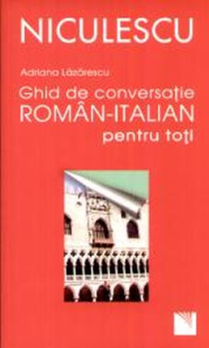 GHID ROMAN-ITALIAN PENTRU TOTI