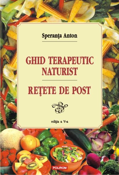 GHID TERAPEUTIC NATURIST SI RETETE DE POST