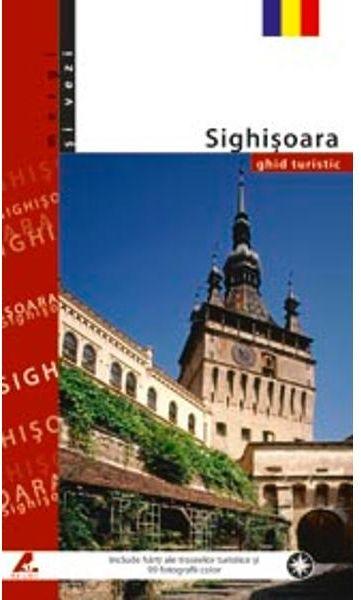 Ghid turistic Sighisoara (romana) - Florin Andreescu