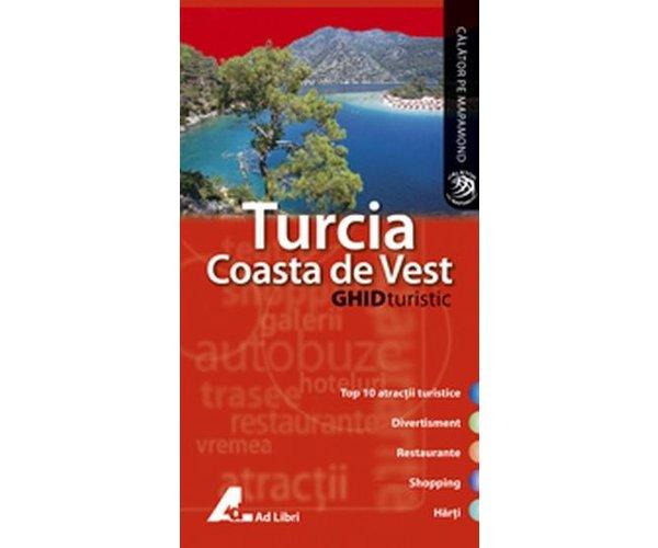 GHID TURISTIC TURCIA COASTA DE VEST