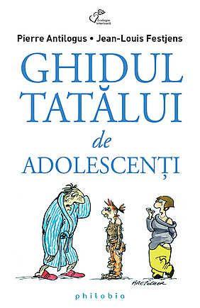 GHIDUL TATALUI DE ADOLESCENTI