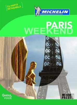 GHIDUL VERDE MICHELIN. PARIS WEEKEND