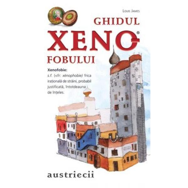 GHIDUL XENOFOBULUI - A USTRIECII