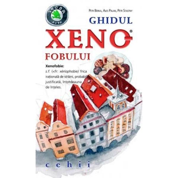 GHIDUL XENOFOBULUI - CEHII