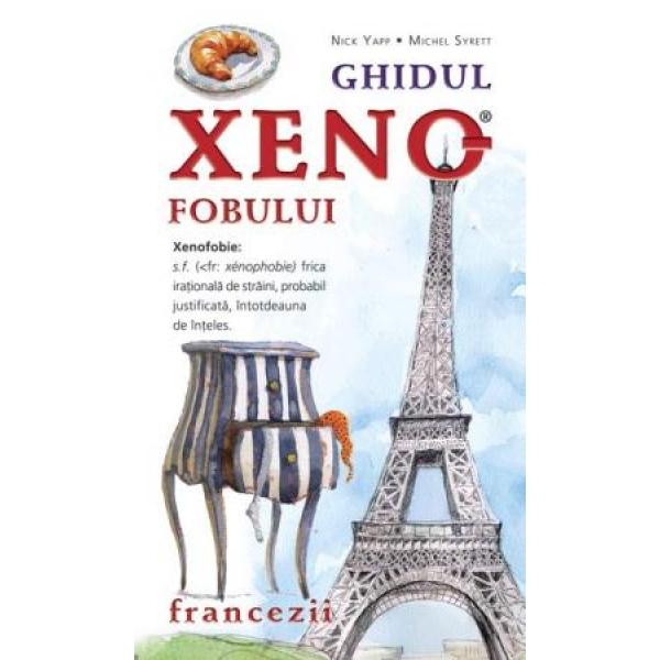 GHIDUL XENOFOBULUI - FRANCEZII