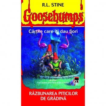 GOOSEBUMPS. RAZBUNAREA PITICILOR DE GRADINA