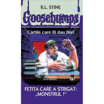 GOOSEBUMPS. FETITA CARE A STRIGAT