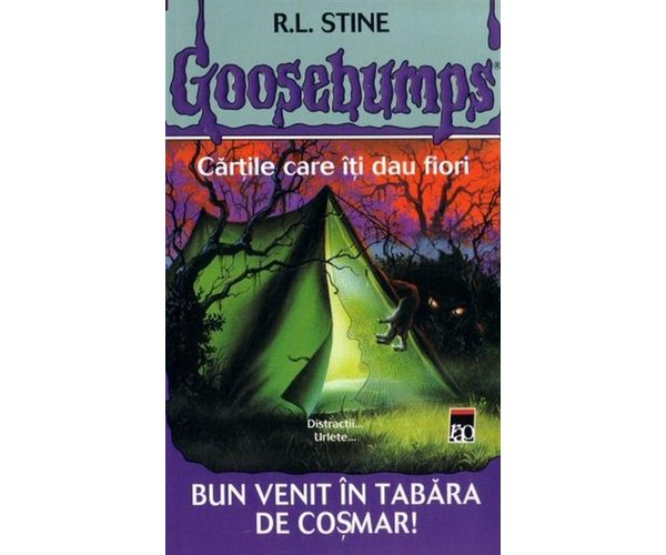 GOOSEBUMPS. BUN VENIT IN TABARA