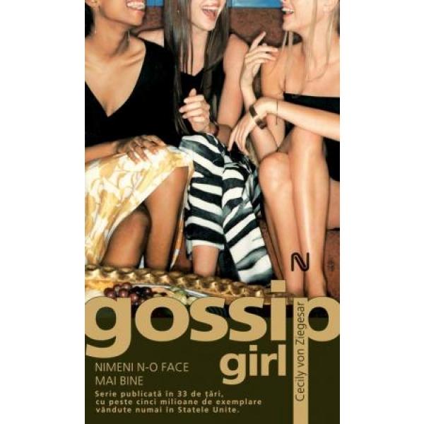 GOSSIP GIRL - NIMENI N-O FACE MAI BINE