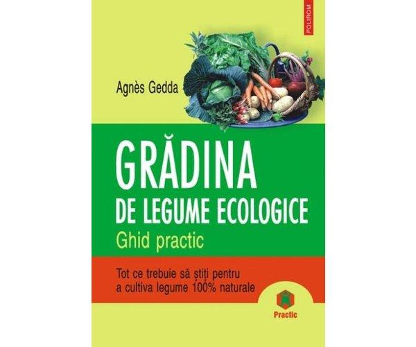 GRADINA DE LEGUME ECOLOGICE...